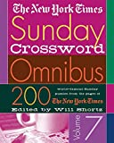New York Times The New York Times Sunday Crossword Omnibus Volume 7: 200 World-Famous Sunday Puzzles from the Pages of the New York Times (New York Times Sunday Crosswords Omnibus)