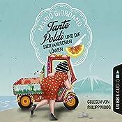 Tante Poldi und die sizilianischen Löwen | Mario Giordano