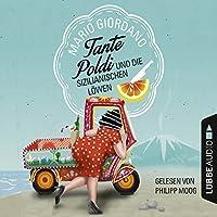 Tante Poldi und die sizilianischen Löwen Hörbuch