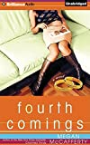 Fourth Comings: A Novel (Jessica Darling)