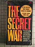 img - for The Secret War: The Story of International Espionage Since World War II book / textbook / text book