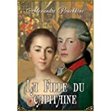 La Fille du capitaine (�dition illustr�e)par Alexandre Pouchkine