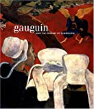 Gauguin and the Origins of Symbolism (0856675954) by Solana, Guillermo
