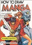 How To Draw Manga Volume 1