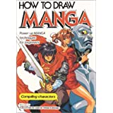 How to Draw Manga Volume 1 : Compiling Characters ~ Society for the Study...
