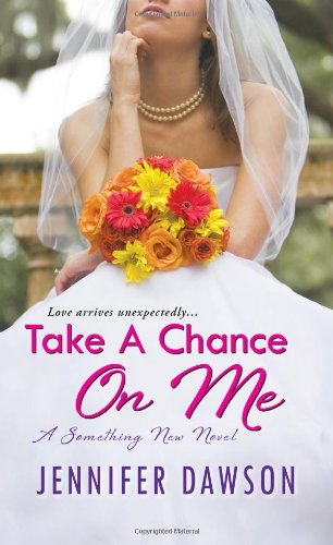 Take A Chance On Me:: A Something New Novel back-902747