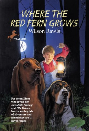 Where the Red Fern Grow's by Wilson Rawls