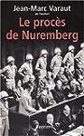 Le Proc�s de Nuremberg
