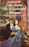 The Disdainful Marquis (0451124480) by Layton, Edith