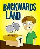 "Childrens Books: ""Backwards Land"": Illustrated Bedtime Stories for Kids Ages 4-8"
