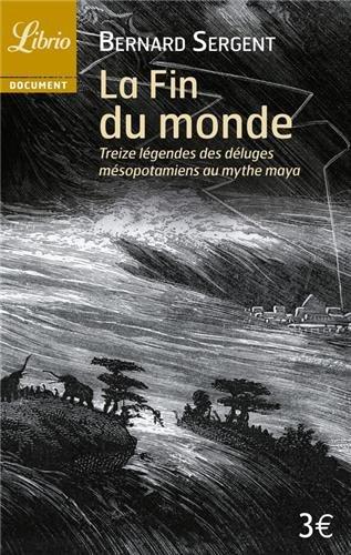 la-fin-du-monde-treize-legendes-des-deluges-mesopotamiens-au-mythe-maya