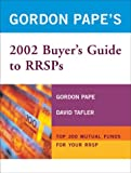 Gordon Pape's Buyer's Guide to Rrsps