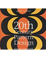 20th Century Pattern Design: Textile and Wallpaper Pioneers
