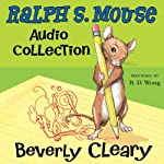 The Ralph S. Mouse Audio Collection | Beverly Cleary,Tracy Dockray