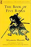 The Book of Five Rings (Shambhala Dragon Editions) (0877738688) by Miyamoto Musashi