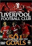 Liverpool FC 501 Great Goals