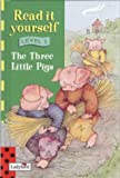 Read it Yourself Book and Tape - Level 2: the Three Little Pigs (Read it yourself book & tape collection)