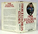 img - for From Julia Child's Kitchen book / textbook / text book