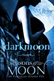 Darkmoon (#5) (The Cain Chronicles)