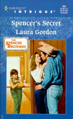 Image for Spencer's Secret (The Spencer Brothers) (Harlequin Intrigue)