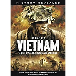 Vietnam: A Story of Valor, Courage and Sacrifice