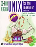 Unix for the Impatient, CD-ROM Version (2nd Edition) (0201419793) by Abrahams, Paul W.