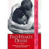 Two Hearts Desire: Gay Couples on Their Loveby Michael Lassell