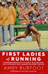 First Ladies of Running: 22 Inspiring...