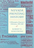 img - for Nevada Printing History: A Bibliography Of Imprints And Publications, 1858-1880 book / textbook / text book