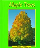 Maple Trees (Trees (Captstone)) (0736800921) by Freeman