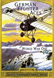 img - for German Fighter Aces of World War One (Revealing History) book / textbook / text book