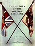 img - for History of the Norfolk Regiment 2006: 4th August 1914 to 31st December 1918 book / textbook / text book