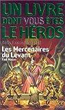 Défis Fantastiques Tome 47 : Les Mercenaires du levant par Livingstone