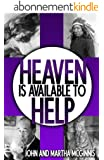 Heaven Is Available To Help (English Edition)
