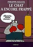 echange, troc Philippe Geluck, Serge Dehaes - Le Chat, Tome 13 : Le Chat a encore frappé