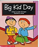 img - for Big Kid Day (Scholastic Reading LIne) book / textbook / text book