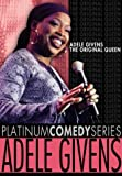 Platinum Comedy Series - Adele Givens - The Original Queen