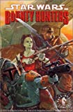Star Wars: Bounty Hunters (Star Wars) (1840232382) by Stradley, Randy