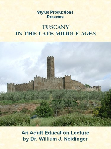 Tuscany in the Late Middle Ages