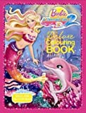 Mattel Inc. Barbie in a Mermaid Tale 2: Deluxe Colouring Book