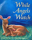 img - for While Angels Watch book / textbook / text book