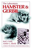 img - for The Laboratory Hamster and Gerbil book / textbook / text book