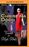 Trouble in High Heels (Fortune Hunter Series)