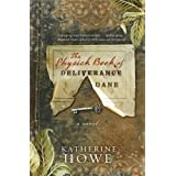 The Physick Book of Deliverance Dane ~ Katherine Howe