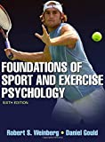 Foundations of Sport and Exercise Psychology 6th Edition With Web Study Guide