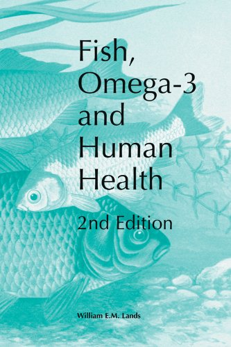 Fish, Omega-3 And Human Health, Second Edition
