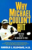 Why Michael Couldn't Hit (0380730413) by Klawans, Harold L.