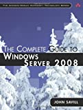 John Savill The Complete Guide to Windows Server 2008 (Addison-Wesley Microsoft Technology)