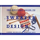 The Knitter's Guide to Sweater Design