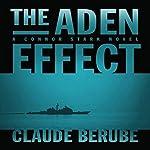 The Aden Effect: A Connor Stark Novel, Book 1 | Claude Berube